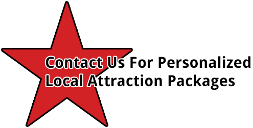 Contact us for Personalized Local Attraction Packages
